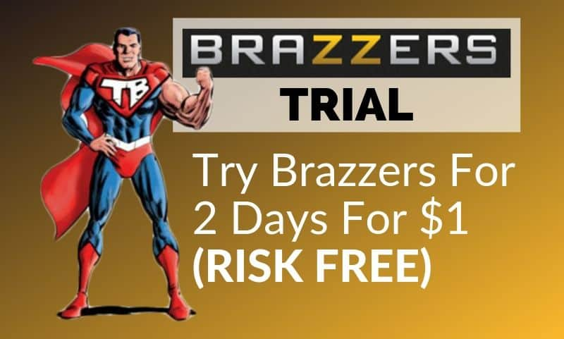 Free brazzers trial